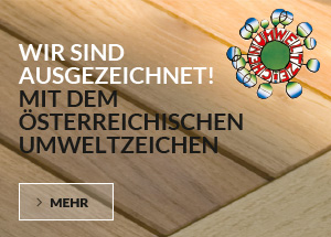 Ökologisch, hochwertig, individuell: Unsere Gartenmöbel sind als erste und einzige mit dem Österreichischen Umweltzeichen zertifiziert!